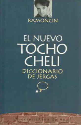 El Nuevo Tocho Cheli